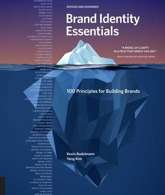 Brand Identity Essentials, Revised and Expanded: 100 Principles for Building Brands - Budelmann, Kevin, and Kim, Yang