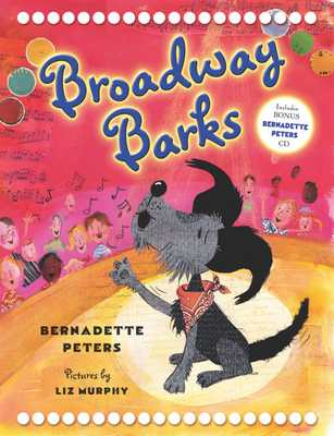 Broadway Barks - Peters, Bernadette