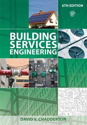 Building Services Engineering - Chadderton, David V.