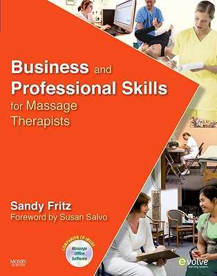 Business and Professional Skills for Massage Therapists - Fritz, Sandy, Bs, MS