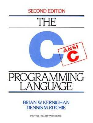 C Programming Language - Kernighan, Brian, and Ritchie, Dennis