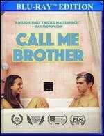 Call Me Brother [Blu-ray]