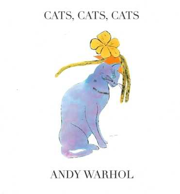 Cats, Cats, Cats - Warhol, Andy