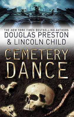Cemetery Dance: An Agent Pendergast Novel - Preston, Douglas, and Child, Lincoln