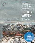 Certain Women [Criterion Collection] [Blu-ray] - Kelly Reichardt