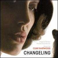 Changeling [Original Motion Picture Soundtrack] - Clint Eastwood