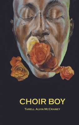 Choir Boy - McCraney, Tarell Alvin