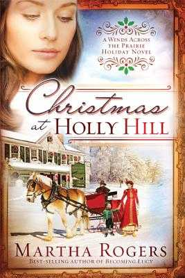 Christmas at Holly Hill - Rogers, Martha