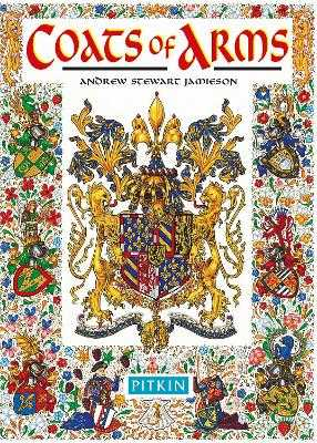 Coats of Arms - Jamieson, Andrew Stewart, and Royston, Angela (Volume editor)