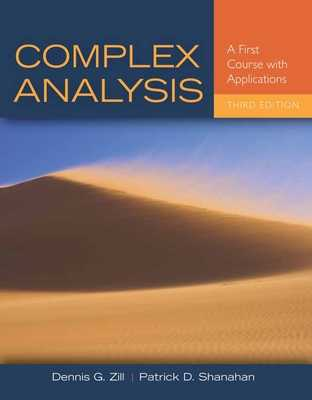 Complex Analysis: A First Course with Applications - Zill, Dennis G, and Shanahan, Patrick D