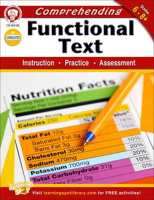 Comprehending Functional Text, Grades 6-8: Instruction, Practice, Assessment - Cameron, Schyrlet, and Myers, Suzanne