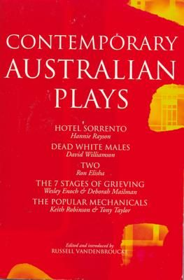 Contemporary Australian Plays: Hotel Sorrento/Dead White Males/Two/The 7 Stages of Grieving/The Popular Mechanicals - Elisha, Ron, and Enoch, Wesley, and Mailman, Deborah