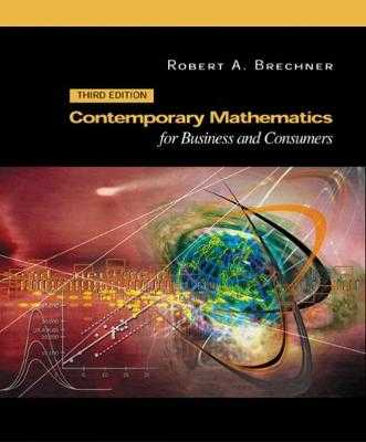 Contemporary Mathematics for Business and Consumers - Brechner, Robert A, and Robert Brechner George Bergeman