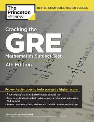 Cracking the GRE Mathematics Subject Test - The Princeton Review
