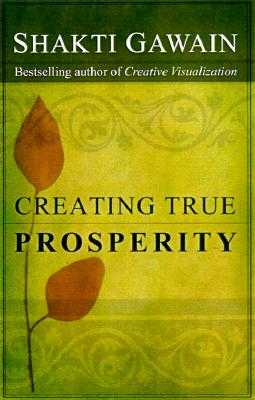 Creating True Prosperity - Gawain, Shakti