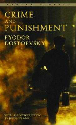 Crime and Punishment - Dostoevsky, Fyodor, and Garnett, Constance (Translated by)