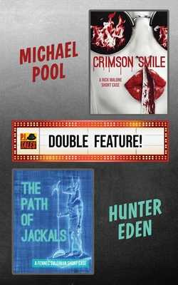 Crimson Smile / The Path of Jackals: A P.I. Tales Double Feature - Pool, Michael, and Eden, Hunter
