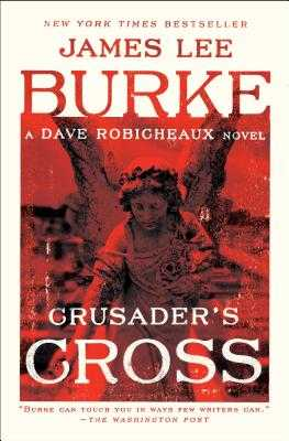 Crusader's Cross - Burke, James Lee