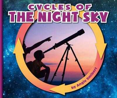 Cycles of the Night Sky - Smibert, Angie