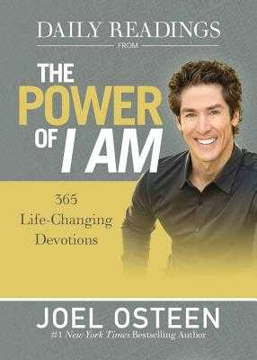 Daily Readings from the Power of I Am: 365 Life-Changing Devotions - Osteen, Joel