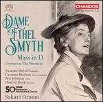 Dame Ethel Smyth: Mass in D; Overture to 'The Wreckers'