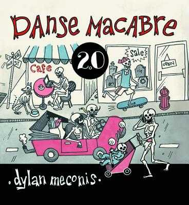 Danse Macabre 2.0 - Meconis, Dylan