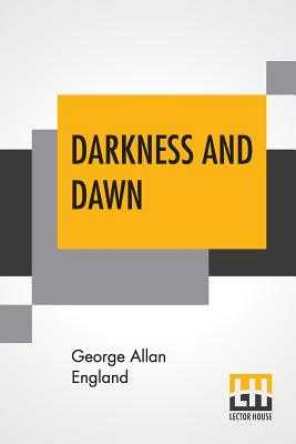 Darkness And Dawn - England, George Allan