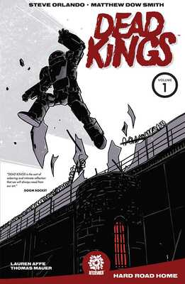 Dead Kings Volume 1 - Orlando, Steve, and Marts, Mike (Editor), and Smith, Matthew Dow
