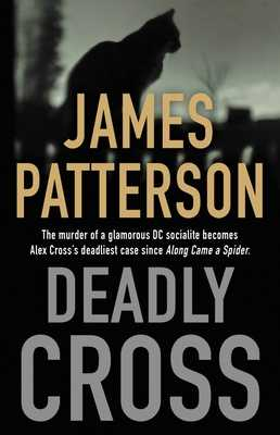 Deadly Cross - Patterson, James