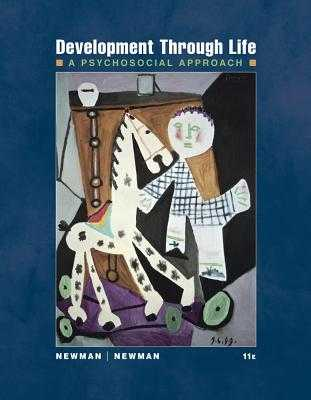 Development Through Life: A Psychosocial Approach - Newman, Barbara M, and Newman, Philip R
