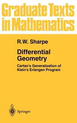 Differential Geometry: Cartan's Generalization of Klein's Erlangen Program - Sharpe, R W, and Chern, S S (Preface by)