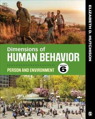 Dimensions of Human Behavior: Person and Environment - Hutchison, Elizabeth D