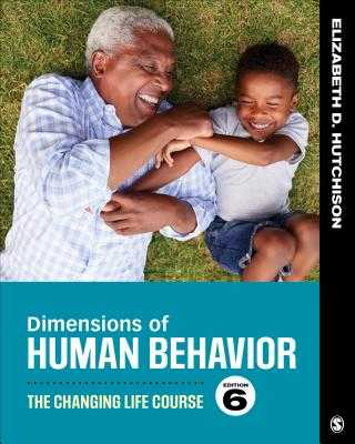 Dimensions of Human Behavior: The Changing Life Course - Hutchison, Elizabeth D