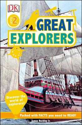 DK Readers L2: Great Explorers - Buckley, James, Jr.