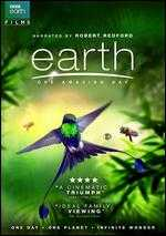 Earth: One Amazing Day - Daniel Huertas; Emma Fraser; Lixin Fan; Peter Webber; Richard Dale