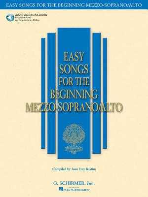 Easy Songs for the Beginning Mezzo-Soprano/Alto - Hal Leonard Corp (Creator), and Boytim, Joan Frey (Editor)