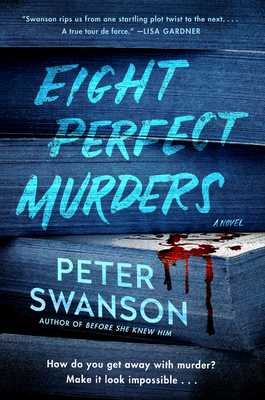 Eight Perfect Murders - Swanson, Peter