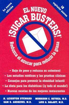 El Nuevo Sugar Busters! - Steward, H Leighton, and Bethea, Morrison, and Andrews, Sam