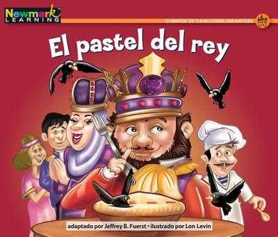 El Pastel del Rey Leveled Text - Fuerst, Jeffrey B, and Price, Nick (Illustrator)