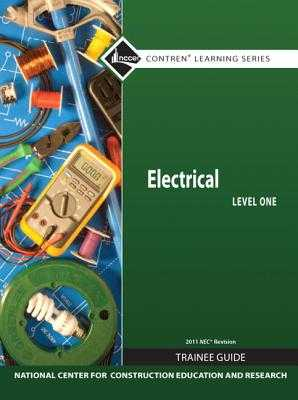 Electrical Level 1 Trainee Guide, 2011 NEC Revision, Hardcover - Nccer