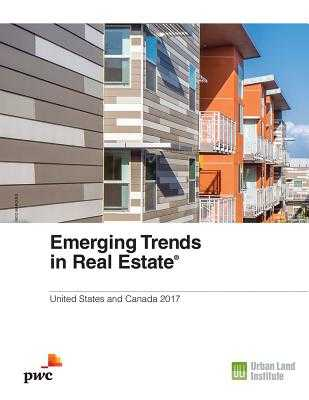 Emerging Trends in Real Estate - Billingsley, Alan, and Kelly, Hugh F, and Kramer, Anita