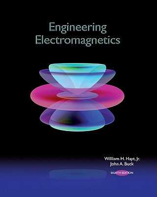 Engineering Electromagnetics - Hayt, William H, Professor, and Buck, John A