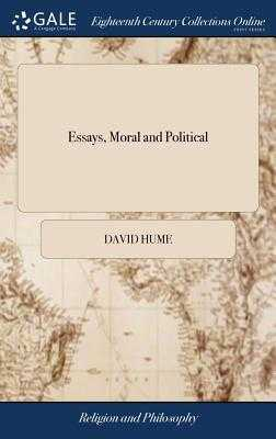 Essays, Moral and Political - Hume, David