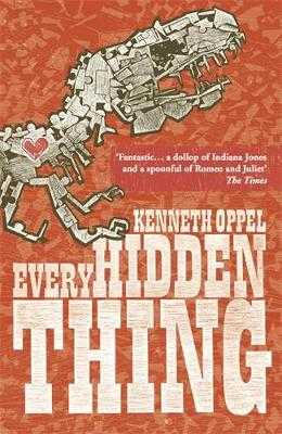 Every Hidden Thing - Oppel, Kenneth