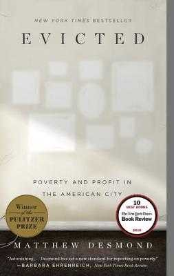Evicted: Poverty and Profit in the American City - Desmond, Matthew