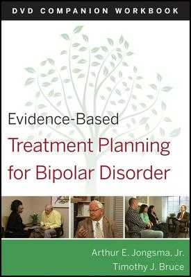 Evidence-Based Treatment Planning for Bipolar Disorder Companion Workbook - Jongsma, Arthur E., Jr., and Bruce, Timothy J.