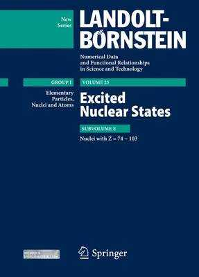 Excited Nuclear States - Nuclei with Z = 74-103 - Soroko, Zoya N., and Sukhoruchkin, Sergey I., and Schopper, Herwig (Editor)