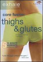 Exhale: Core Fusion - Thighs & Glutes - James Wvinner