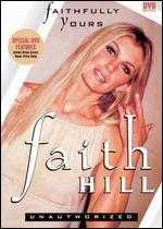 Faith Hill: Faithfully Yours -