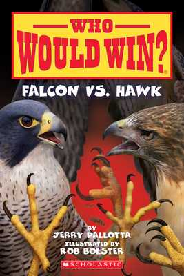 Falcon vs. Hawk (Who Would Win?), Volume 23 - Pallotta, Jerry